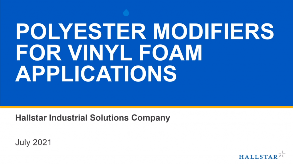 Polyester Modifiers for Vinyl Foam Applications